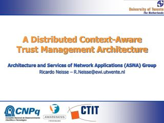 A Distributed Context-Aware Trust Management Architecture