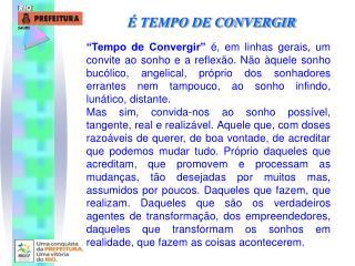 � TEMPO DE CONVERGIR