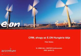 CRM, ahogy az E.ON Hungária látja