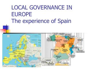 LOCAL GOVERNANCE IN EUROPE The experience of Spain