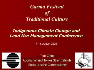 Garma Festival  of  Traditional Culture