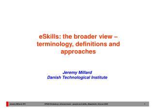 Jeremy Millard Danish Technological Institute