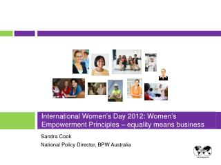 International Women�s Day 2012: Women�s Empowerment Principles � equality means business