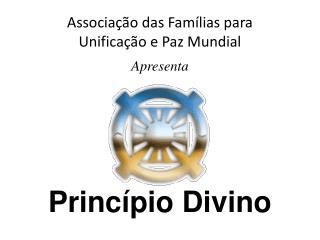 Associação das Famílias para  Unificação e Paz Mundial