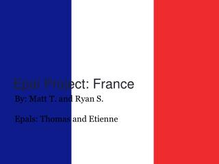 Epal Project: France