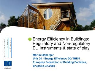 Energy Efficiency in Buildings:  Regulatory and Non-regulatory EU Instruments & state of play