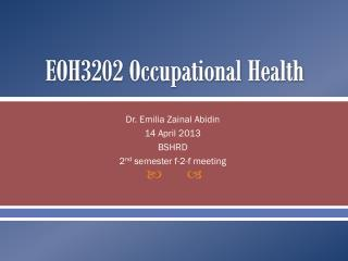 EOH3202 Occupational Health