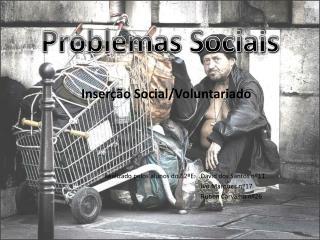Inserção Social/Voluntariado