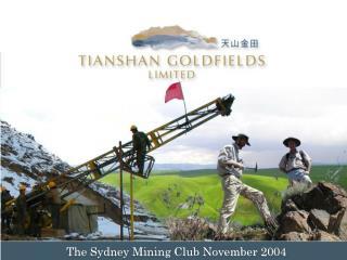 The Sydney Mining Club November 2004