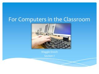 For Computers in the Classroom