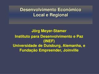 Desenvolvimento Econômico  Local e Regional