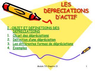LES DEPRECIATIONS D'ACTIF