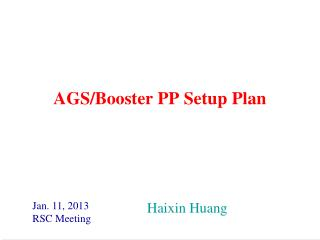 AGS/Booster PP Setup Plan