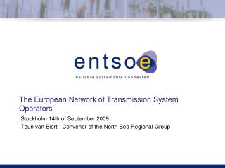 The European Network of Transmission System Operators