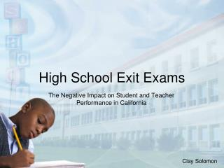 High School Exit Exams
