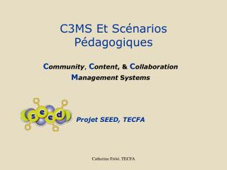 C3MS Et Scénarios Pédagogiques