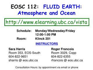 EOSC 112:   FLUID EARTH: Atmosphere and Ocean