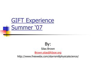 GIFT Experience Summer �07