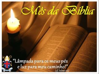 25º DOMINGO DO TEMPO COMUM MÊS DA BÍBLIA ''GUARDO NO CORAÇÃO A VOSS A PALAVRA, SENHOR!''