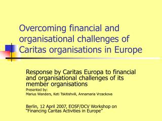 Overcoming financial and organisational challenges of Caritas organisations in Europe