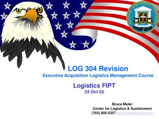 LOG 304 Revision Executive Acquisition Logistics Management Course