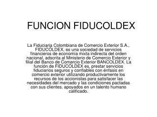FUNCION FIDUCOLDEX