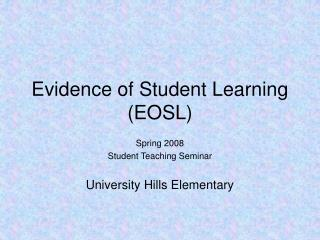 Evidence of Student Learning (EOSL)