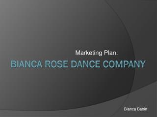 Bianca  Rose Dance Company