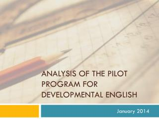 Analysis of the Pilot Program for Developmental English