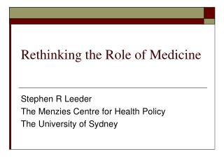 Rethinking the Role of Medicine