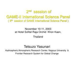 Tetsuzo Yasunari Hydrospheric Atmospheric Research Center, Nagoya University  &