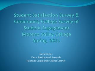 David Torres Dean, Institutional Research Riverside Community College District