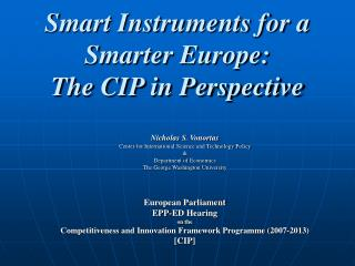 Smart Instruments for a Smarter Europe: The CIP in Perspective