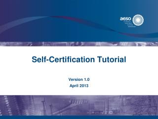 Self-Certification Tutorial