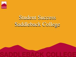 Student Success Saddleback College