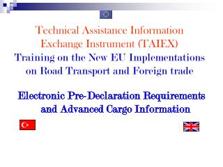 Electronic Pre-Declaration Requirements and Advanced Cargo Information