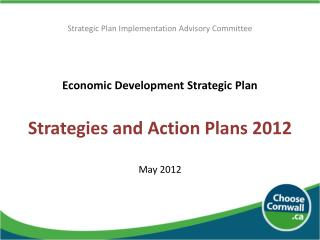 Economic Development Strategic Plan  Strategies and Action Plans 2012 May 2012