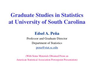 Graduate Studies in Statistics at University of South Carolina