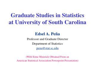 Graduate Studies in Statistics at University of South Carolina