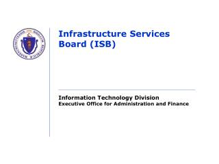 Infrastructure Services Board (ISB)