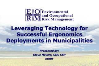 Leveraging Technology for Successful Ergonomics Deployments in Municipalities