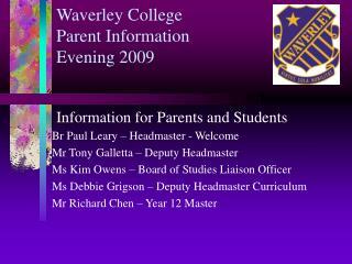 Waverley College Parent Information Evening 200 9