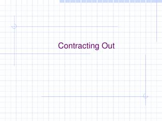 Contracting Out