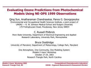 Evaluating Ozone Predictions from Photochemical Models Using NE-OPS 1999 Observations