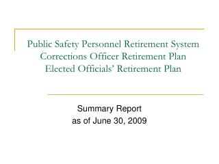 Summary Report as of June 30, 2009