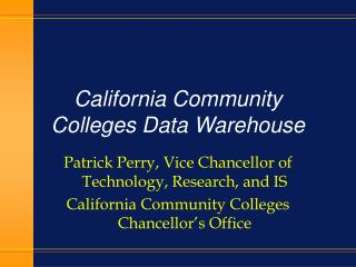 California Community Colleges Data Warehouse