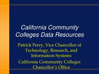 California Community Colleges Data Resources