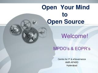Open� Your�Mind� to � Open Source