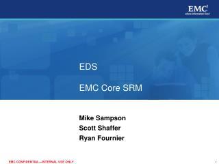 EDS EMC Core SRM