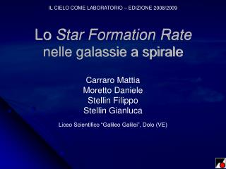 Lo  Star Formation Rate nelle galassie a spirale